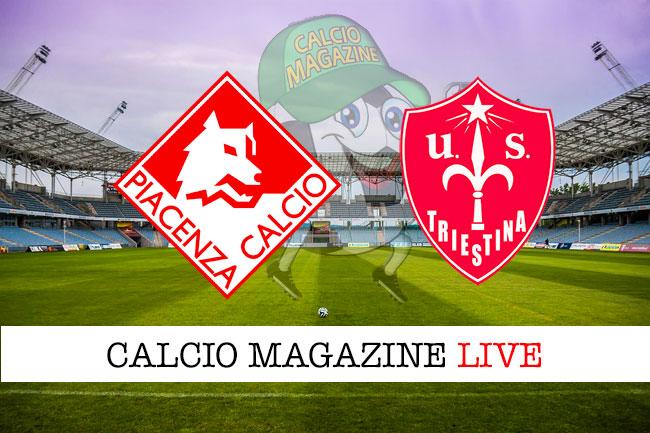 Piacenza Triestina cronaca diretta live risultato in tempo reale