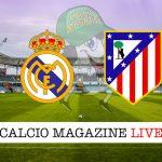 Real Madrid Atletico Madrid cronaca diretta live risultato in tempo reale