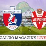 Sambenedettese Vis Pesaro cronaca diretta live risultato in tempo reale