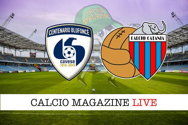 Cavese Catania cronaca diretta live risultato in tempo reale