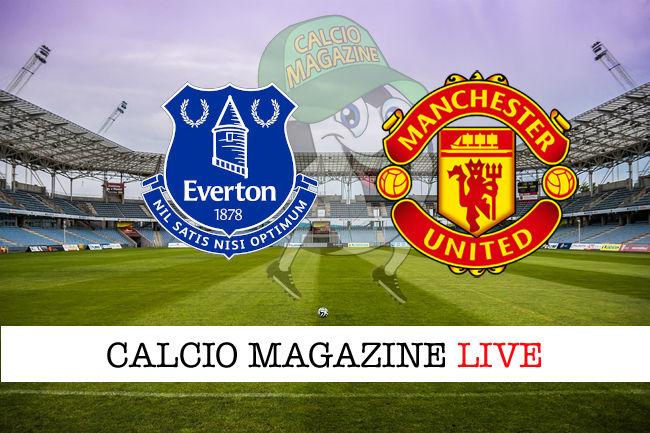 Everton Manchester United cronaca diretta live risultato in tempo reale