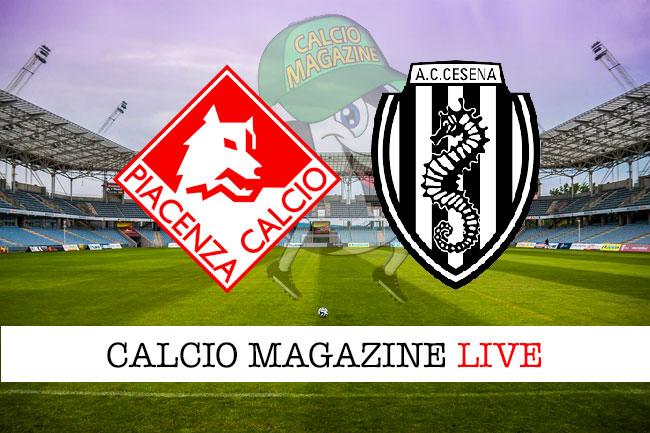 Piacenza Cesena cronaca diretta live risultato in tempo reale