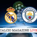 Real Madrid Manchester City cronaca diretta live risultato in tempo reale