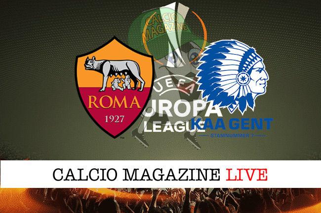 Roma Gent cronaca diretta live risultato in tempo reale