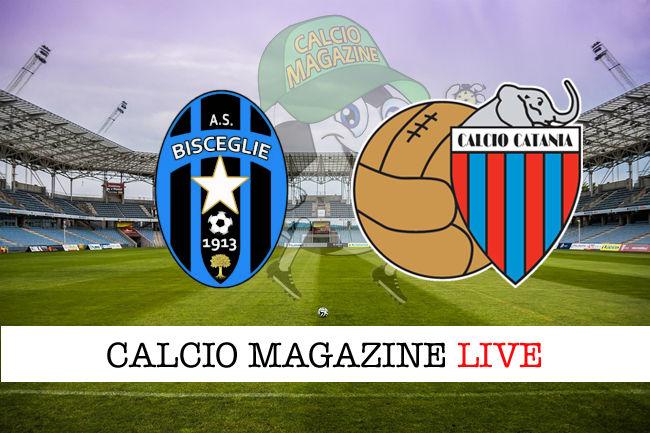 Bisceglie Catania cronaca diretta live risultato in tempo reale