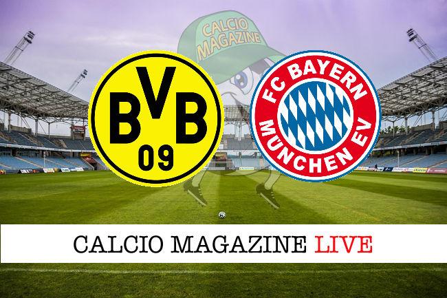 Borussia Dortmund Bayern Monaco cronaca diretta live risultato in tempo reale