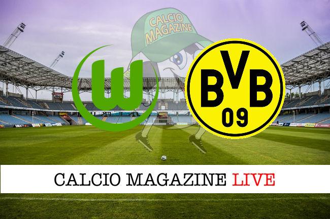 Wolfsburg Borussia Dortmund cronaca diretta live risultato in tempo reale