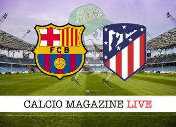 Barcellona Atletico Madrid cronaca diretta live risultato in tempo reale