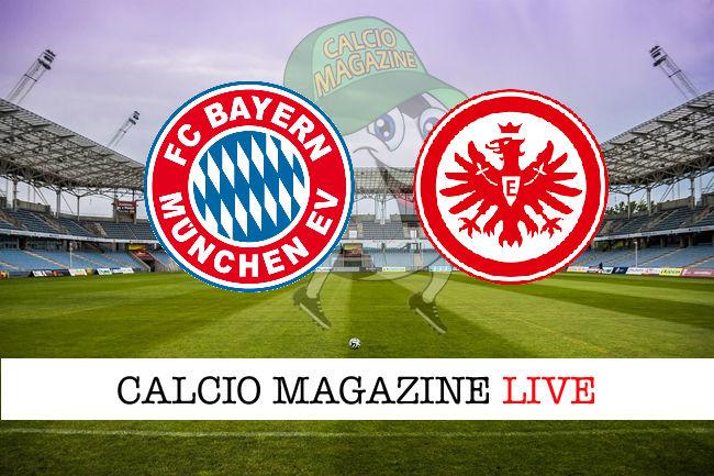 Bayern Monaco Francoforte cronaca diretta live risultato in tempo reale