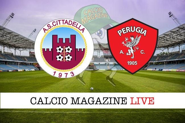 Cittadella Perugia cronaca diretta live risultato in tempo reale