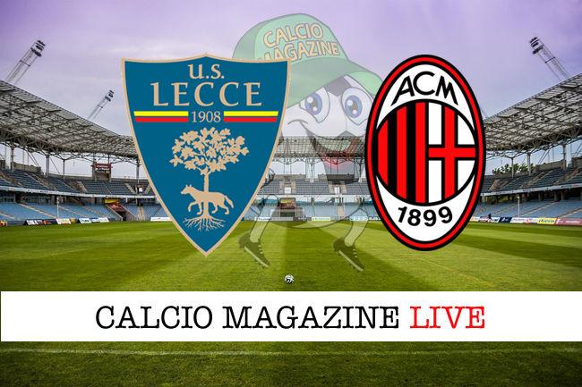 Lecce Milan cronaca diretta live risultato in tempo reale
