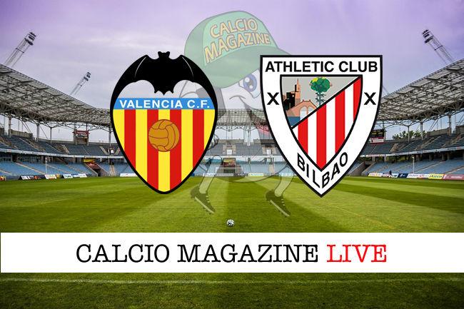 Valencia Athletic Bilbao cronaca diretta live risultato in tempo reale