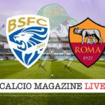 Brescia Roma cronaca diretta live risultato in tempo reale