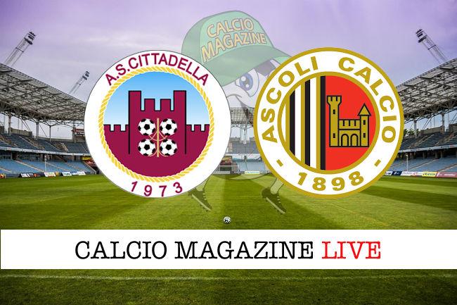 Cittadella Ascoli cronaca diretta live risultato in tempo reale