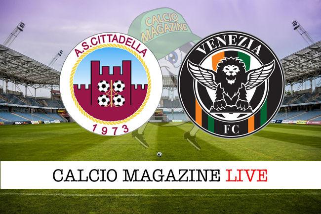 Cittadella Venezia cronaca diretta live risultato in tempo reale