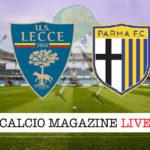 Lecce Parma cronaca diretta live risultato in tempo reale