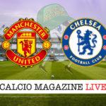 Manchester United Chelsea cronaca diretta live risultati in tempo reale