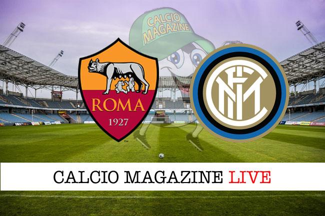 Roma Inter cronaca diretta live risultati in tempo reale