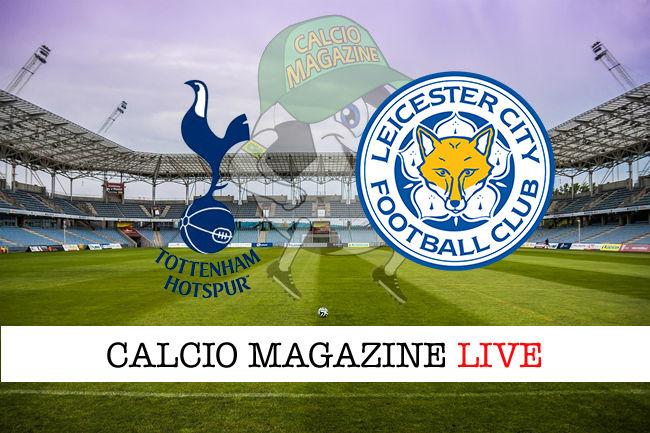Tottenham Leicester cronaca diretta live risultati in tempo reale