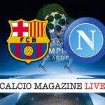 Barcellona Napoli cronaca diretta live risultato in tempo reale