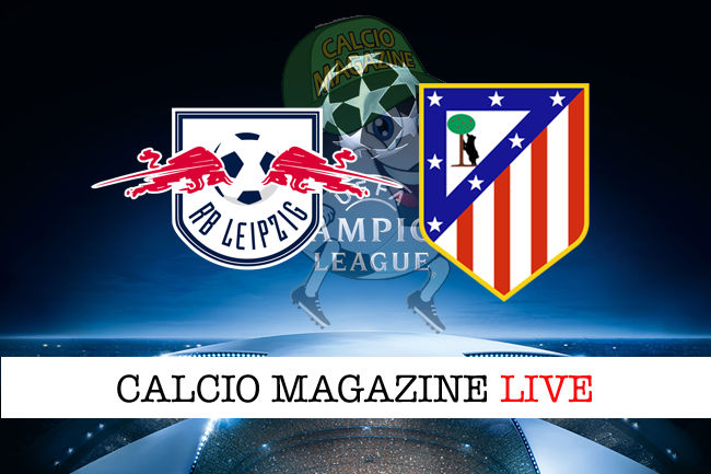 Lipsia Atletico Madrid cronaca diretta live risultato in tempo reale