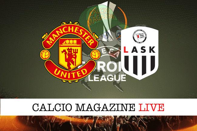 Manchester United Lask cronaca diretta live risultato in tempo reale