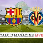 Barcellona Villareal cronaca diretta live risultato in tempo reale