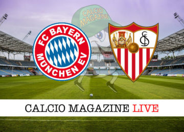 Bayern Monaco Siviglia cronaca diretta live risultato in tempo reale
