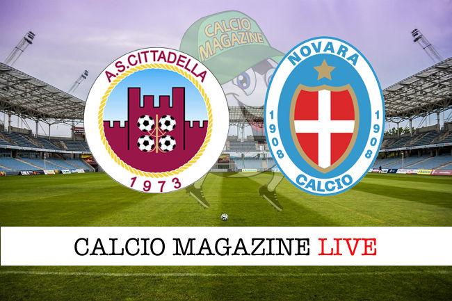 Cittadella Novara cronaca diretta live risultato in tempo reale