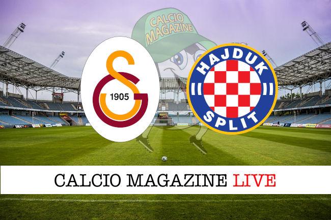 Galatasaray Hajduk Spalato cronaca diretta live risultato in tempo reale