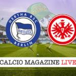 Hertha Berlino Eintracht Francoforte cronaca diretta live risultato in tempo reale