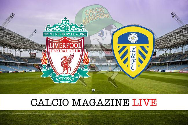 Liverpool Leeds cronaca diretta live risultato in tempo reale