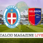 Novara Gelbison Cilento cronaca diretta live risultato in tempo reale