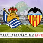 Real Sociedad Valencia cronaca diretta live risultato in tempo reale
