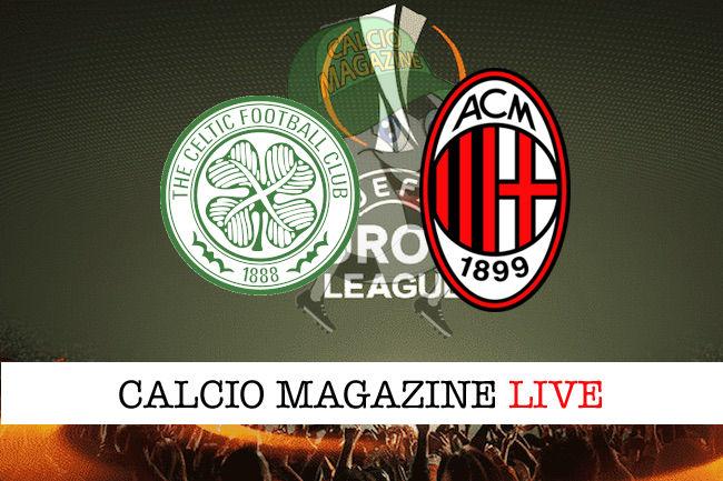 Celtic Milan cronaca diretta live risultato in tempo reale