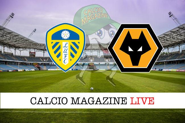 Leeds Wolverhampton cronaca diretta live risultato in tempo reale