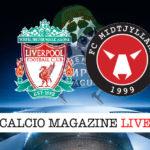 Liverpool Midtjylland cronaca diretta live risultato in tempo reale