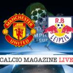 Manchester United RB Lipsia cronaca diretta live risultato in tempo reale