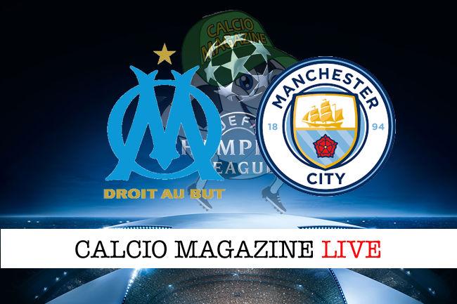 Marsiglia Manchester City cronaca diretta live risultato in tempo reale