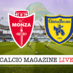 Monza Chievo cronaca diretta live risultato in tempo reale