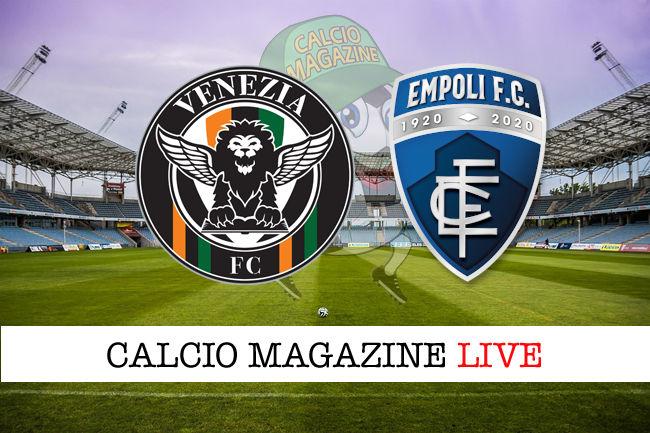 Venezia Empoli cronaca diretta live risultato in tempo reale