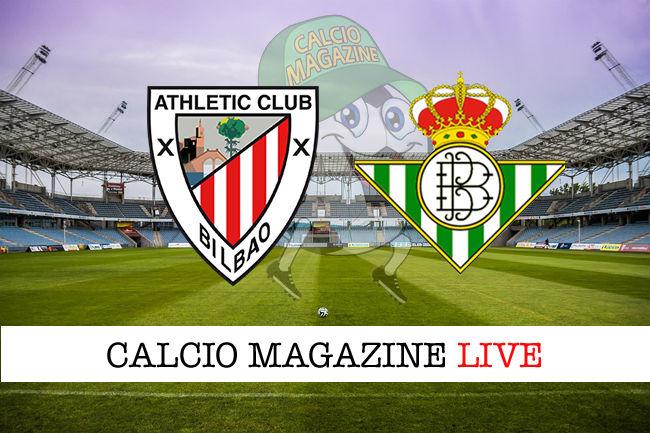 Athletic Bilbao Betis Siviglia cronaca diretta live risultato in tempo reale
