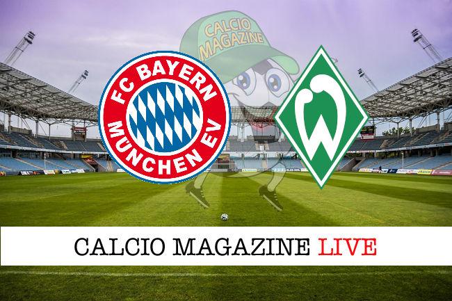 Bayern Monaco Werder Brema cronaca diretta live risultato in tempo reale