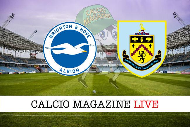 Brighton Burnley cronaca diretta live risultato in tempo reale