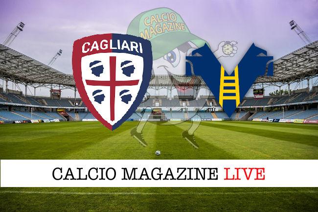 Cagliari Hellas Verona cronaca diretta live risultato in tempo reale