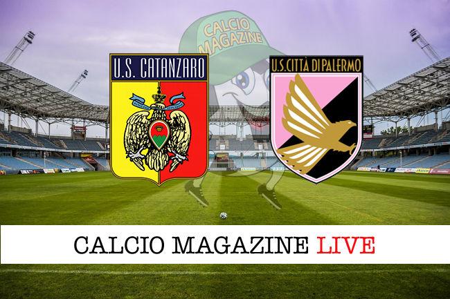 Catanzaro Palermo cronaca diretta live risultato in tempo reale