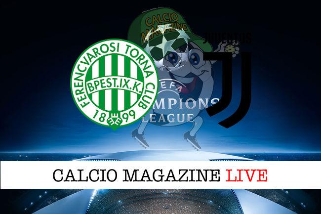 Ferencvaros Juventus cronaca diretta live risultato in tempo reale