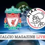 Liverpool Ajax cronaca diretta live risultato in tempo reale