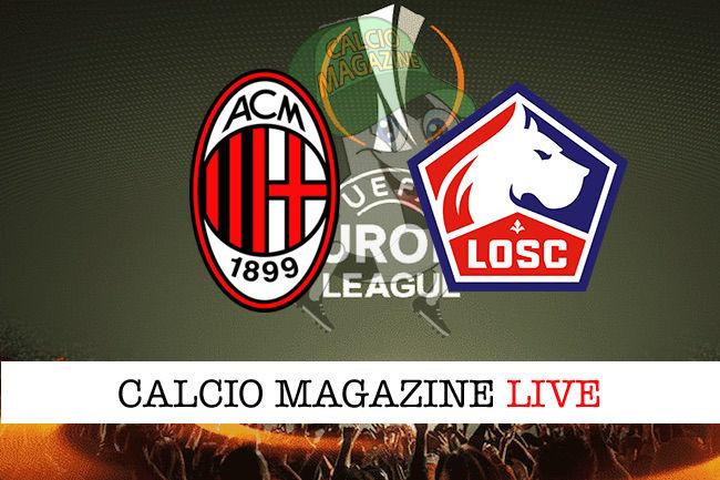 Milan Lille cronaca diretta live risultato in tempo reale