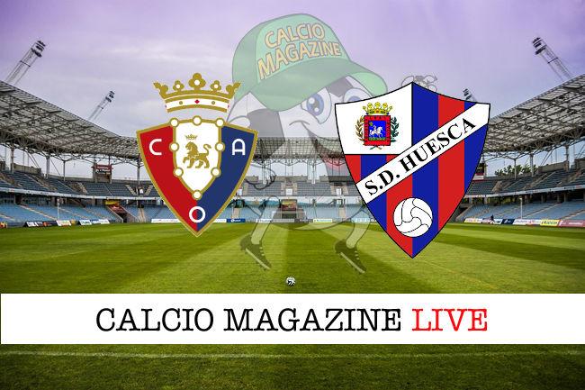 Osasuna Huesca cronaca diretta live risultato in tempo reale